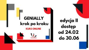24.02.2021 Genially krok po kroku, kurs online dla nauczycieli – edycja II