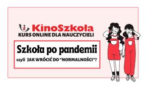 Kurs online, Szkoła po pandemii – zakup indywidualny