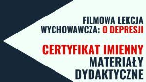 Filmowa lekcja wychowawcza: o depresji – SZKOLENIE, materiały dydaktyczne, certyfikat