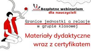 Granice jednostki, a relacje w grupie klasowej – SZKOLENIE, materiały dydaktyczne i certyfikat