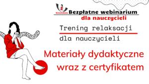 Dbam o siebie – techniki relaksacyjne dla nauczycieli  – SZKOLENIE, materiały dydaktyczne i certyfikat imienny